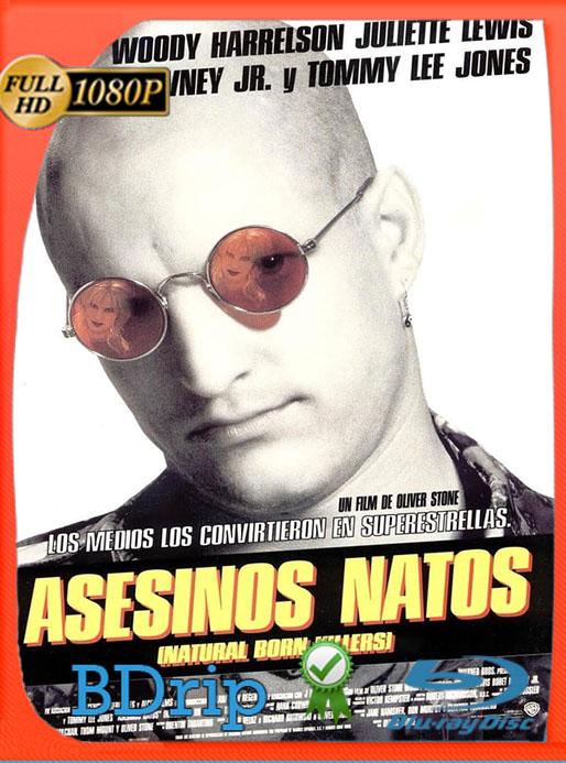Natural Born Killers (Asesinos natos) (1994) [Director's Cut] BDRip Full HD 1080p Latino  [Google Drive] Tomyly