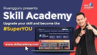 Cara Daftar Skill Academy By Ruangguru Ternyata Begini