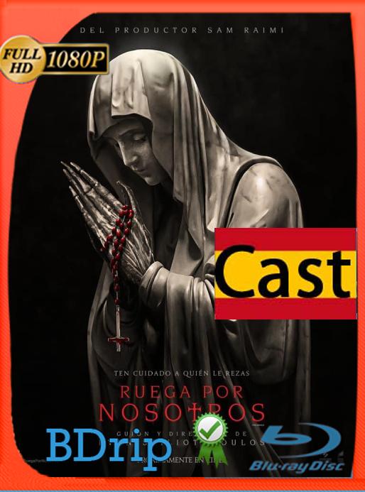 Ruega Por Nosotros (The Unholy) (2021) [BDRip 1080P] Castellano [Google Drive]