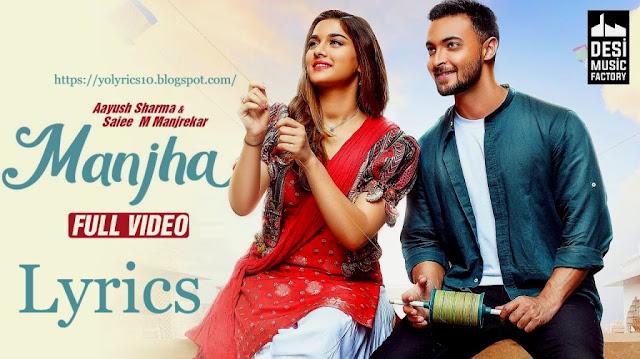 MANJHA Lyrics - Aayush Sharma | YoLyrics