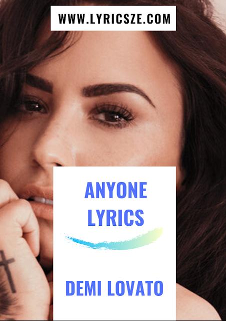 Anyone Lyrics - Demi Lovato