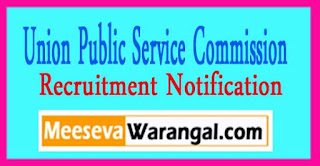 UPSC (Union Public Service Commission) Recruitment Notification 2017 Last Date 30-03-2017