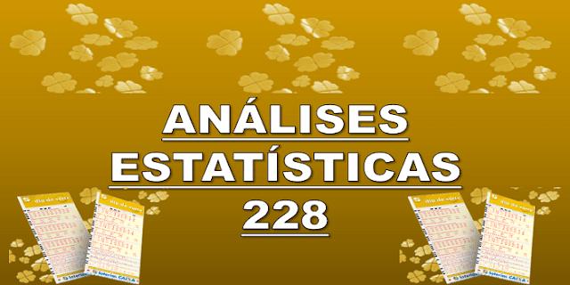 Estatísticas dia de sorte 228 análises das dezenas