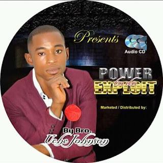 EVANG UCHE JOHNSON -POWER TO DO EXPLOIT (ALBUM)
