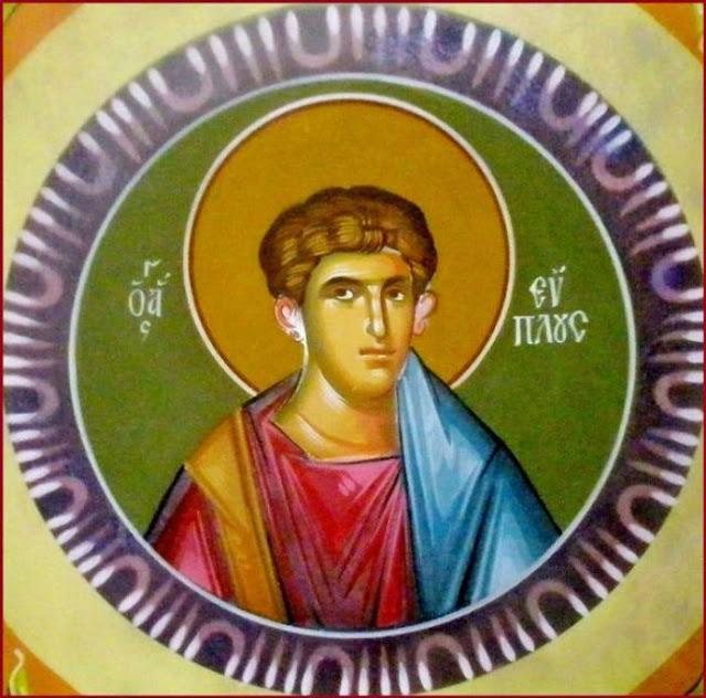 11 Αυγούστου μνήμη του Αγίου μάρτυρος Εύπλου του Διακόνου