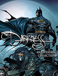 The Darkness: Darkness/Batman & Darkness/Superman 20th Anniversary Collection