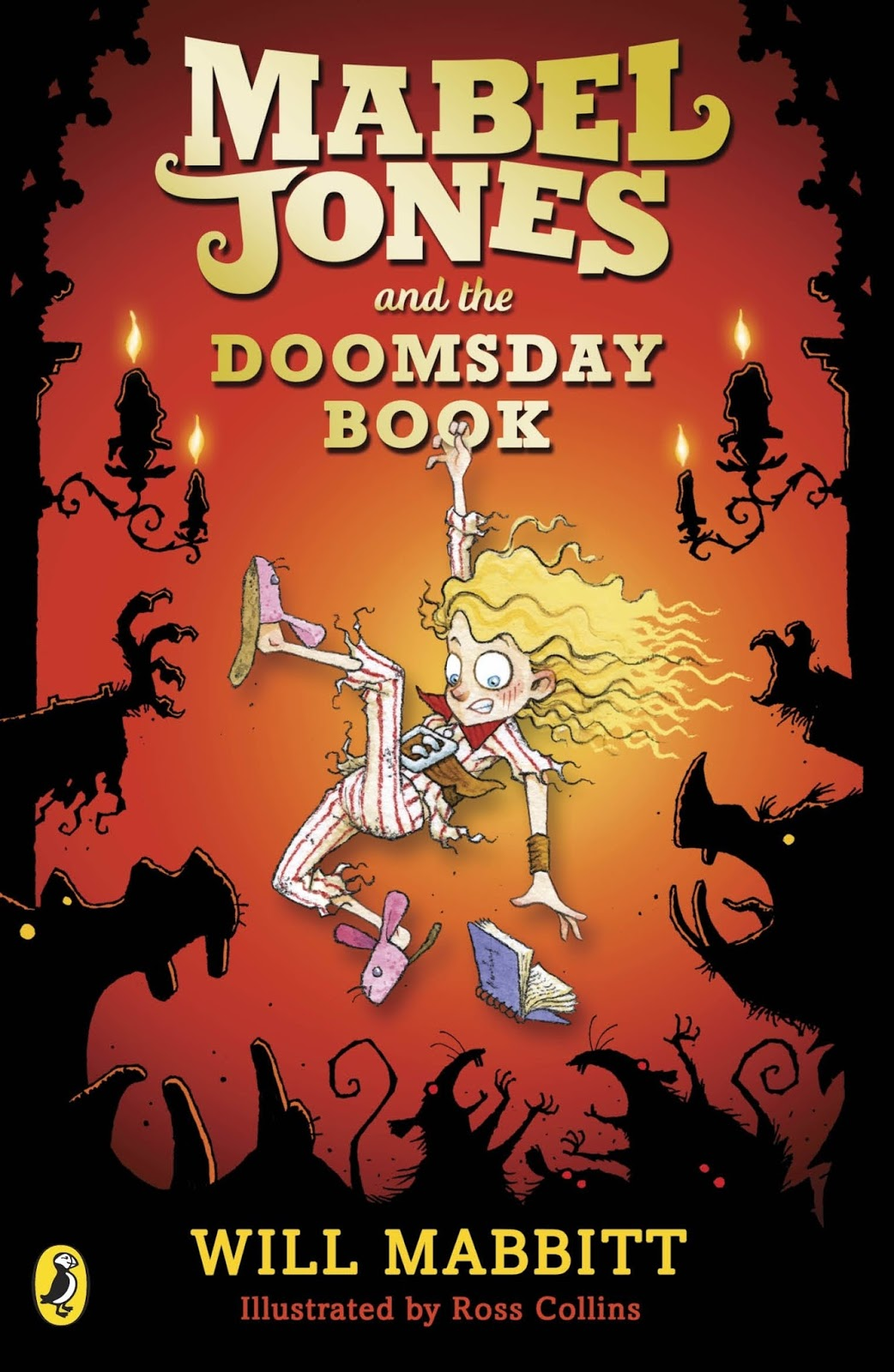 Book Five: Will Mabbitt  Mabel Jones And The Doomsday Book  Book Cover By  Ross Collins  Published By Puffin, Feb 2017  Vote Here