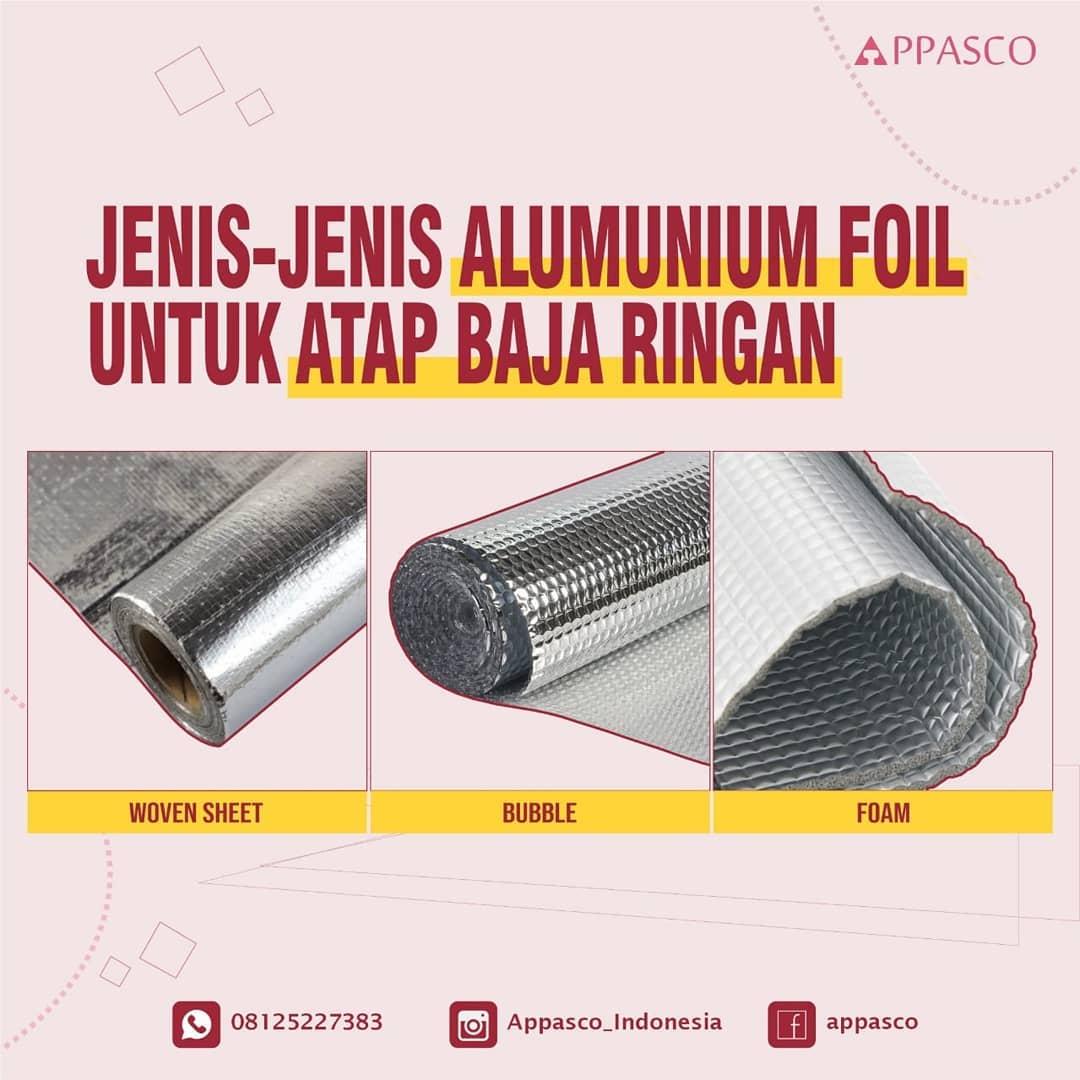 Jenis-jenis Aluminium Foil untuk Atap Baja Ringan