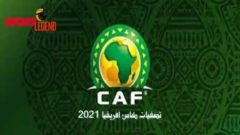 تصفيات امم افريقيا 2021,مواعيد مباريات تصفيات امم افريقيا 2021,تصفيات كاس افريقيا 2021,تصفيات امم افريقيا,تصفيات كأس أمم أفريقيا 2021,تصفيات كاس امم افريقيا,ترتيب مجموعات تصفيات امم افريقيا,تصفيات كاس الامم الافريقية,ترتيب مجموعات تصفيات كاس افريقيا 2021 بعد الجولة 4,ترتيب مجموعات تصفيات كاس افريقيا 2021 بعد الجولة 3,تصفيات كأس امم افريقيا 2021,تصفيات كأس أمم إفريقيا,تصفيات أمم أفريقيا 2021,ترتيب مجموعات تصفيات كاس افريقيا 2021 بعد الجولة الرابعة