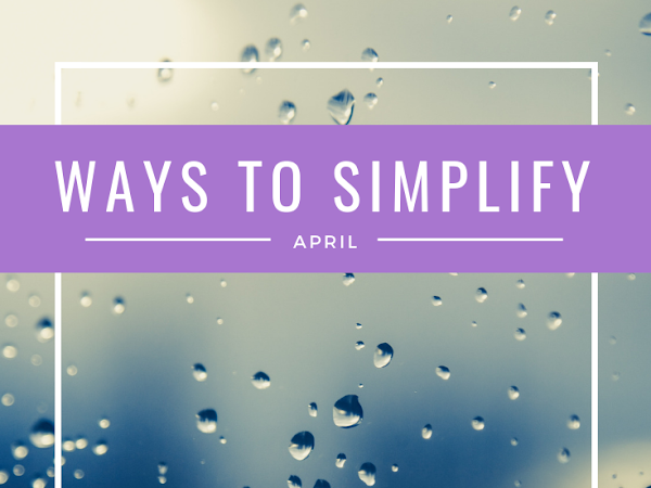 Ways to Simplify This Month