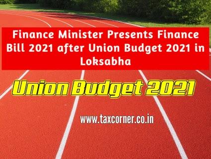 finance-minister-presents-finance-bill-2021-after-union-budget-2021-in-loksabha