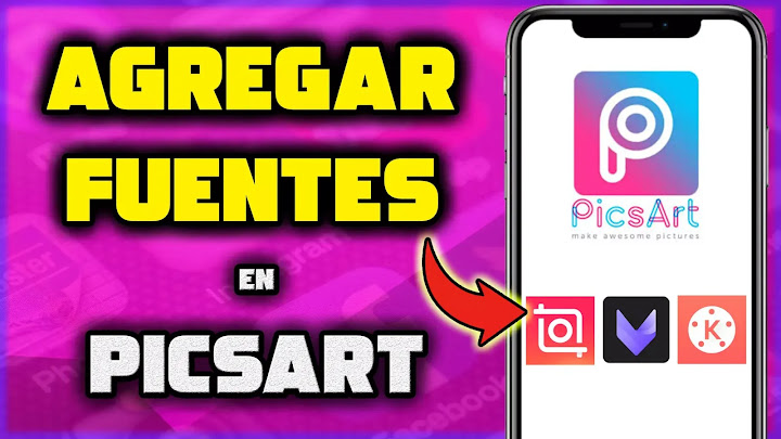 Descargar y agregar fuentes para PicsArt