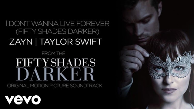 ZAYN, Taylor Swift - I Don't Wanna Live Forever |Fifty Shades Darker images