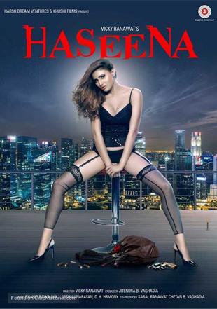 Haseena 2018 Full Hindi Movie Download HDRip 720p
