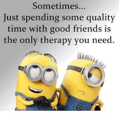 Quality Time With Best Friend Quotes