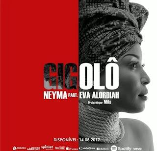 Neyma - Gigolô (feat. Eva Alordiah)