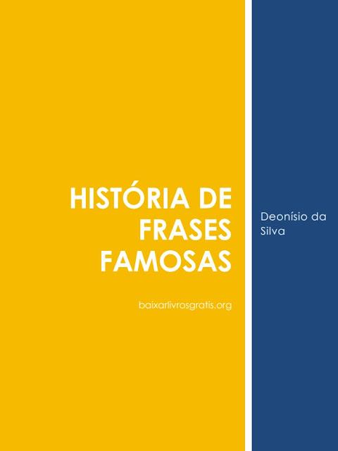 História de Frases Famosas