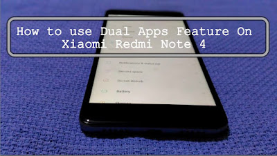 How to use Dual Apps Feature On Xiaomi Phone