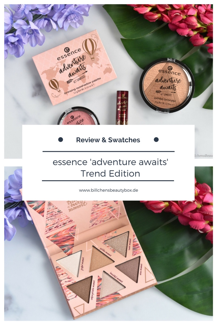 Review und Swatches - essence adventure awaits - get sunkissed Trend Edition