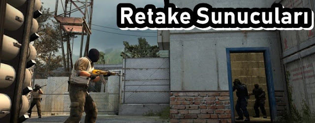 CS:GO Retake Server Listesi