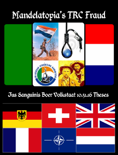 Mandelatopia's trc fraud: jus sanguinis boer volkstaat 10.31.16 theses, by lara johnstone