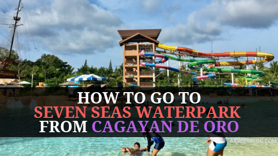 How to go to Seven Seas Waterpark from Cagayan de Oro City