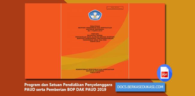 Program dan Satuan Pendidikan Penyelenggara PAUD serta Pemberian BOP DAK PAUD 2019