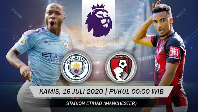 Prediksi Manchester City Vs AFC Bournemouth, Kamis 16 Juli 2020 Pukul 00.00 WIB @ Mola TV