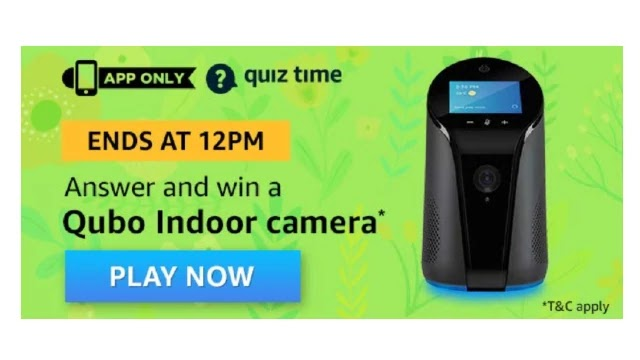 Amazon QUBO INDOOR CAMERA Quiz Answers