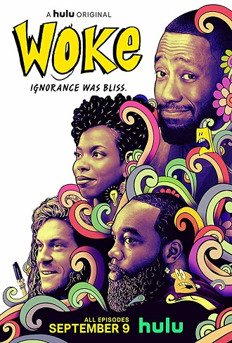 Woke Season 1 Complete Download 480p & 720p All Episode