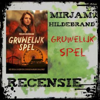 Mirjam Hildebrand, Gruwelijk spel, Kluitman