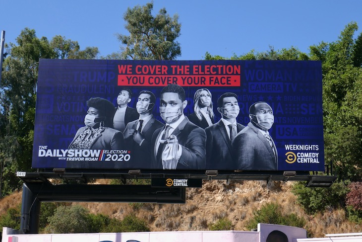 We cover Election You cover face Daily Show Trevor Noah billboard