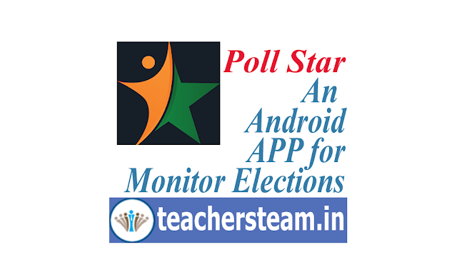 poll star app for election monitoring