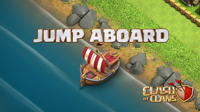 Clash of Clan update Boat to cross across the sea