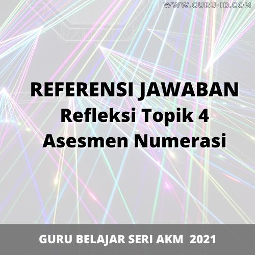 gambar jawaban refleksi topik 4 asesmen numerasi
