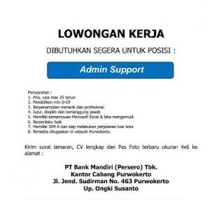 Info Lowongan Kerja Admin Support Bank Mandiri Purwokerto