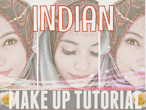 ♡ Indian Inspired Make Up Tutorial ♡