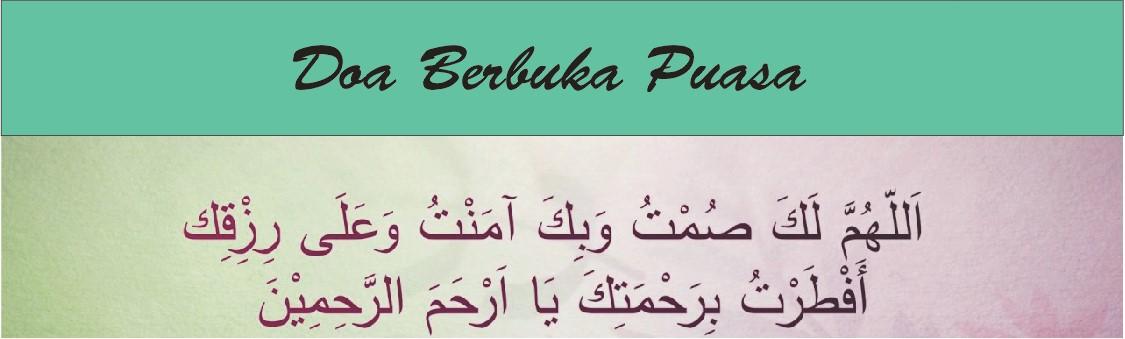 Doa Berbuka puasa, doa buka puasa ramai, doa buka puasa ramadhan, doa buka puasa rumi, doa sahur, doa ramadhan