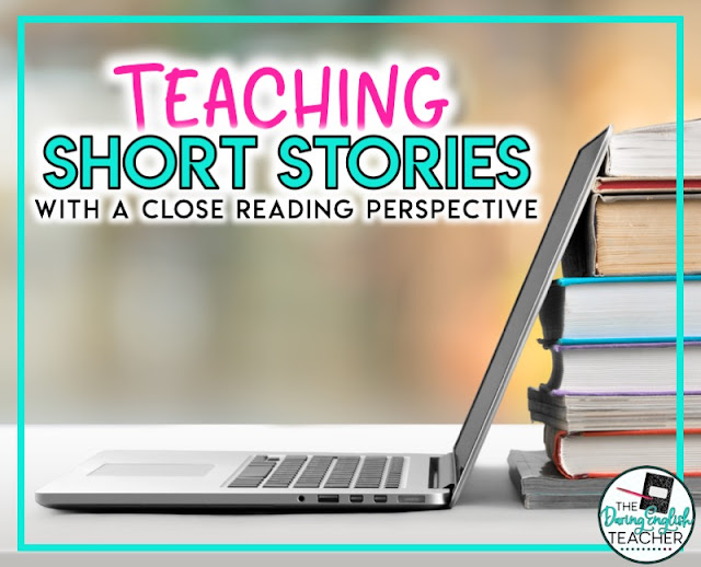 Teaching Short Stories with a Close Reading Perspective