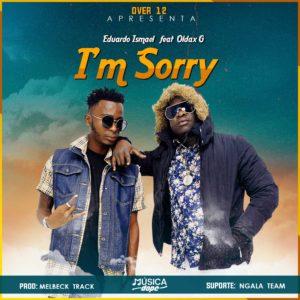 Over12 (feat. Eduardo Ismael & Oldax G - I m Sorry