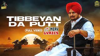 Tibbeyan Da Putt By Sidhu Moose Wala - Lyrics