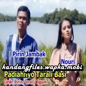 Pirin Jambak - Padiahnyo Tarali Basi (Full Album)