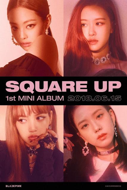 BLACKPINK 블랙핑크 llega el 15 de Junio con Square Up
