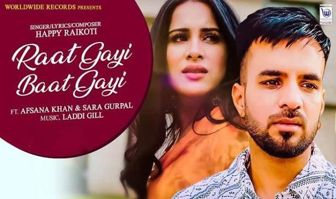 रात गयी बात गयी Raat Gayi Baat Gayi Song by Happy Raikoti