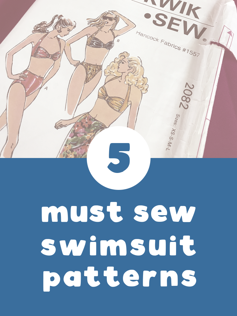 5 Must Sew Swimsuit Patterns