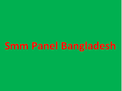 smm panel Bangladesh