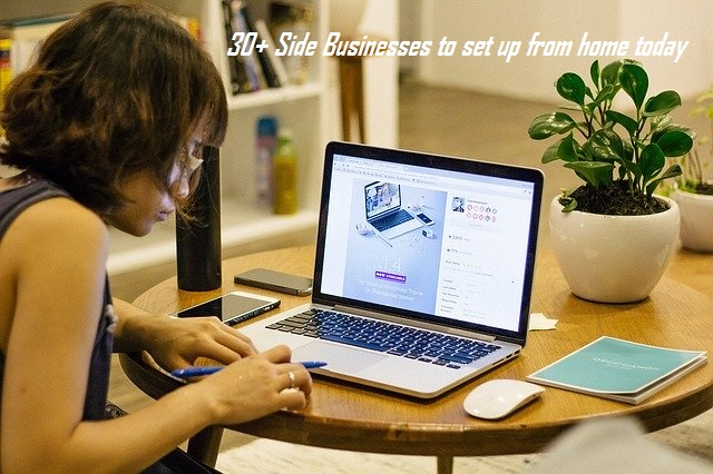 30+ Side Businesses to set up from home today