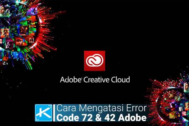 Cara mengatasi error code 72 atau 42 saat menginstal adobe creative cloud seperti Photoshop, Illustrator, Premiere Pro, After Effect, InDesign, dan lainnya.