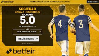 betfair supercuota victoria de Real Sociedad a Rosenborg europa league 14 Septiembre