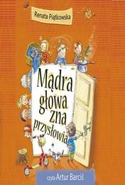 http://lubimyczytac.pl/ksiazka/149441/madra-glowa-zna-przyslowia
